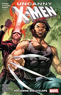 Uncanny X-Men Vol. 1: Cyclops And Wolverine