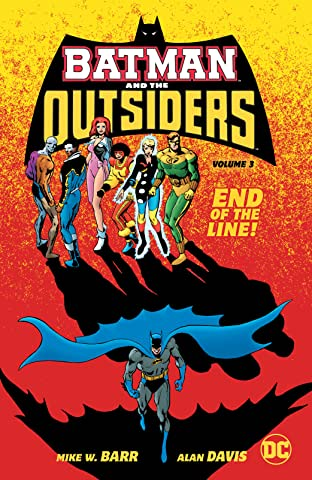Batman and the Outsiders (1983-1987) Tome 3
