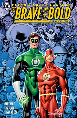 Flash & Green Lantern: The Brave & The Bold Deluxe Edition