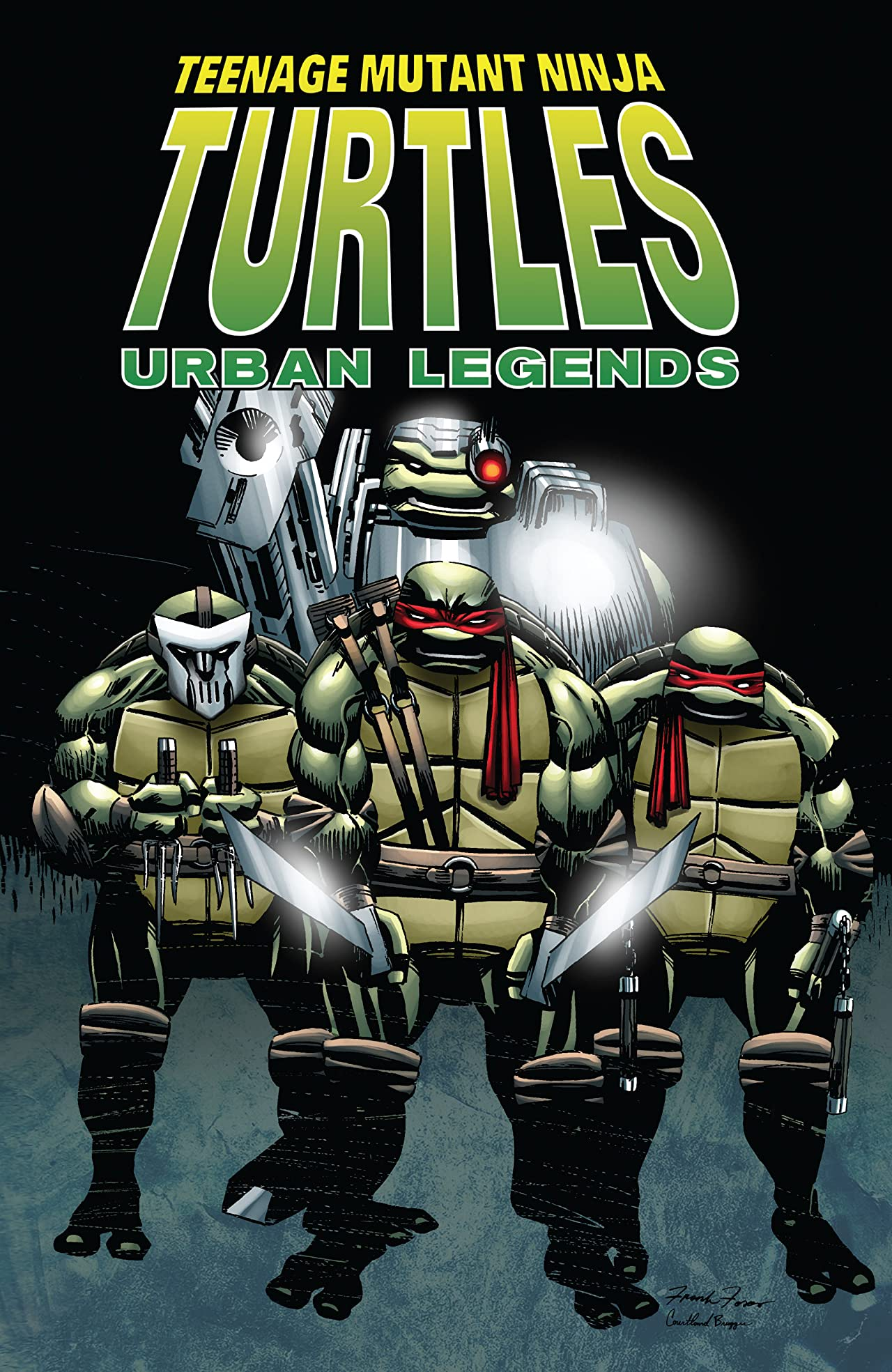 Teenage Mutant Ninja Turtles: Urban Legends Vol. 1