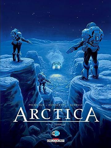 Arctica Vol. 10: Le complot
