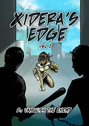 Xidera's Edge Vol. 1 #2: Chapter 2 - Vanquish the Enemy