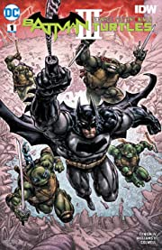 Batman/Teenage Mutant Ninja Turtles III (2019-) #1