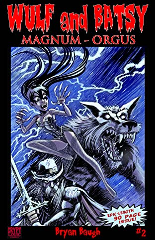 Wulf and Batsy: Magnum Orgus #2