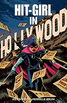Hit-Girl Vol. 4: In Hollywood