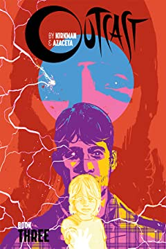 Outcast By Kirkman & Azaceta: Book Three