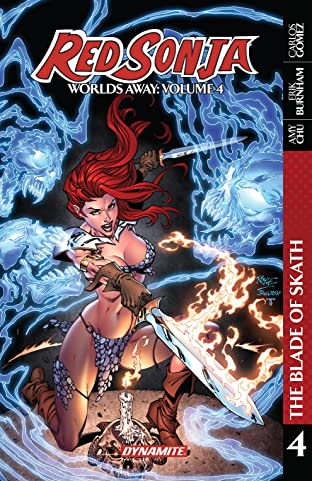 Red Sonja: Worlds Away Tome 4: The Blade of Skath