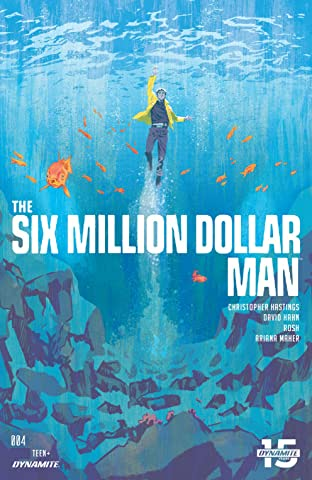 The Six Million Dollar Man (2019-) #4