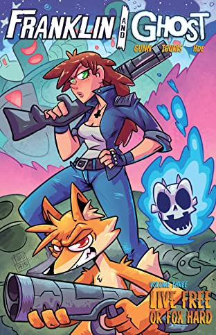 Franklin and Ghost Tome 3: Live Free or Fox Hard