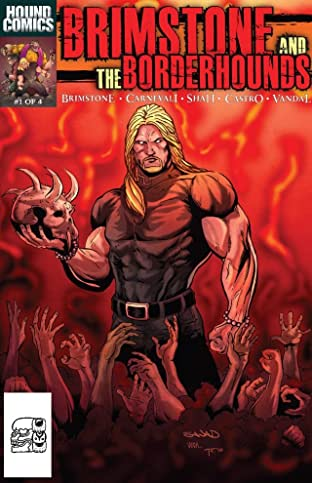 Brimstone and the Borderhounds #1