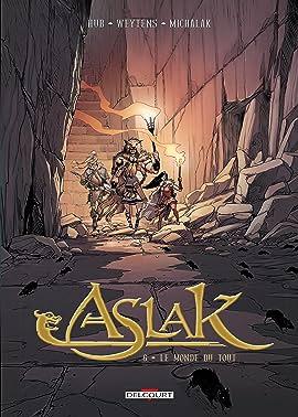 Aslak T06 Vol. 6: Le Monde du rien