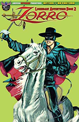 Zorro: Legendary Adventures Tome 2 No.2