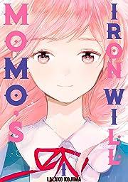 Momo's Iron Will Vol. 1