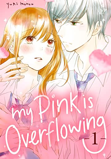 My Pink is Overflowing Tome 1