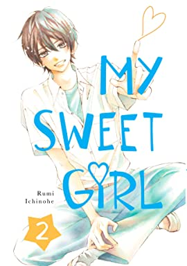 My Sweet Girl Vol. 2