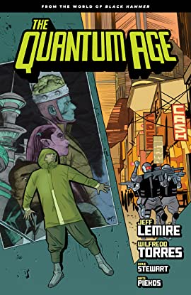 Quantum Age: From the World of Black Hammer Vol. 1
