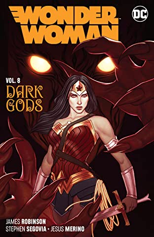Wonder Woman (2016-) Tome 8: The Dark Gods