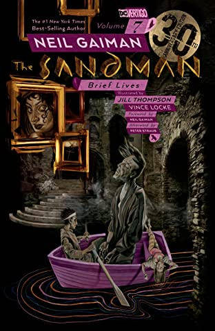 Sandman  Vol. 7: Brief Lives - 30th Anniversary New Edition
