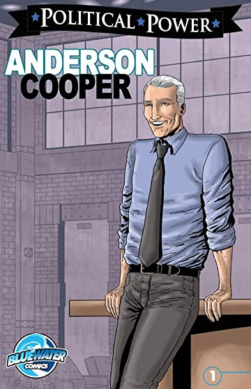 Political Power: Anderson Cooper