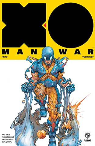 X-O Manowar Tome 7: Hero