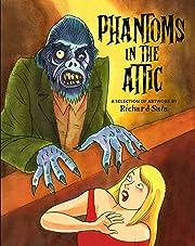 Phantoms in the Attic