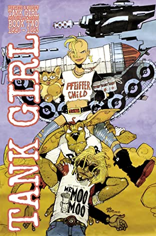 Tank Girl Full Color Classics 1990-1992 Vol. 2