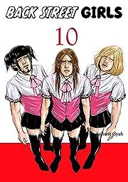 Back Street Girls Vol. 10