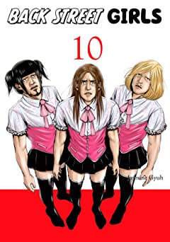 Back Street Girls Vol. 10