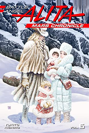 Battle Angel Alita Mars Chronicle Tome 6