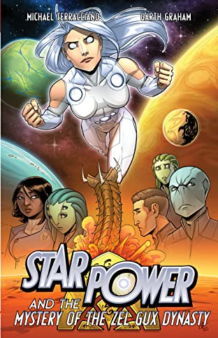 Star Power & The Mystery of the Zel Gux Dynasty Tome 3
