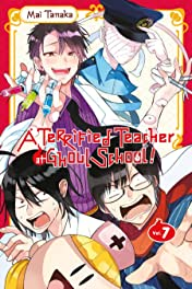 A Terrified Teacher at Ghoul School! Vol. 7