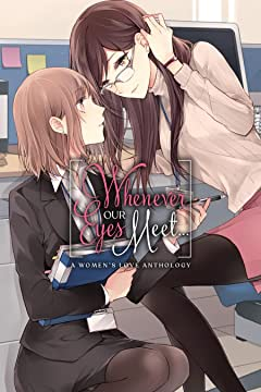 Whenever Our Eyes Meet...:  A Women's Love Anthology