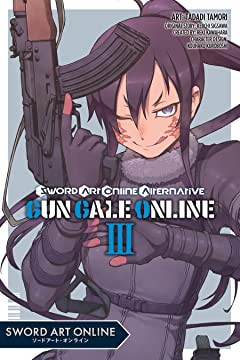 Sword Art Online Alternative Gun Gale Online Vol. 3