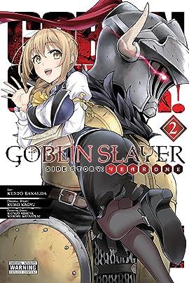 Goblin Slayer Side Story: Year One Vol. 2:  Year One