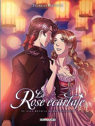 La Rose écarlate Tome 15: Elle rend le monde meilleur