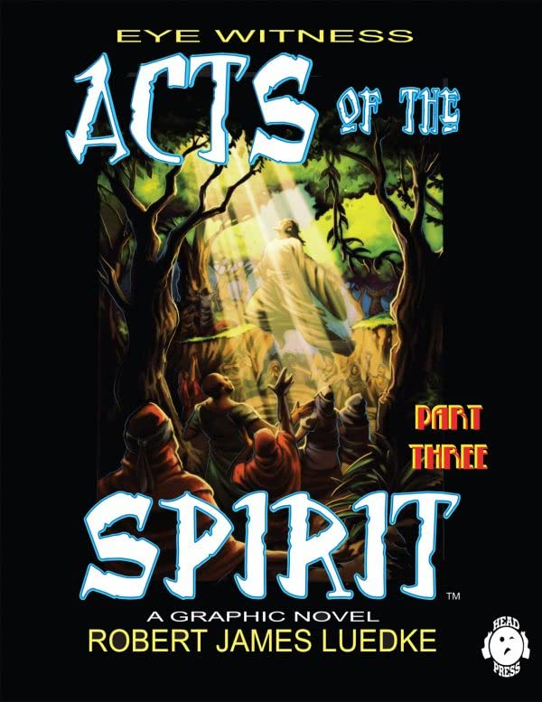 Eye Witness Vol. 2 #3: Acts of the Spirit