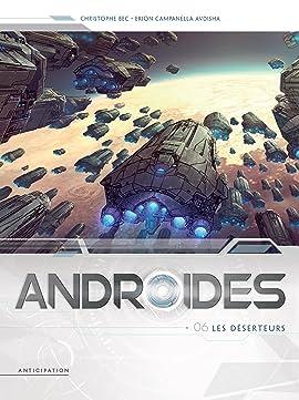 Androïdes Vol. 6: Les Deserteurs