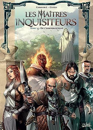 Les Maîtres inquisiteurs Vol. 12: De l'obscurantisme