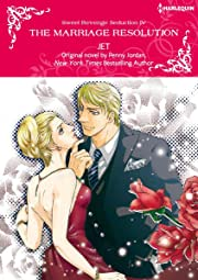 The Marriage Resolution Vol. 4: Sweet Revenge Seduction
