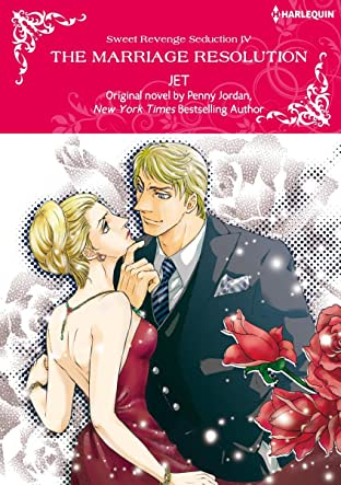 The Marriage Resolution Tome 4: Sweet Revenge Seduction