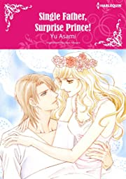 Single Father, Surprise Prince!