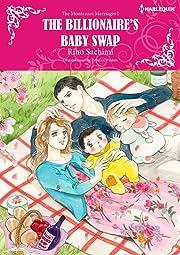The Billionaire's Baby Swap Vol. 1: The Montanari Marriages