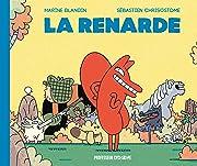 La Renarde Vol. 1
