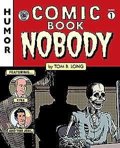 Comic Book Nobody #1