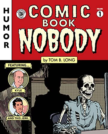 Comic Book Nobody No.1