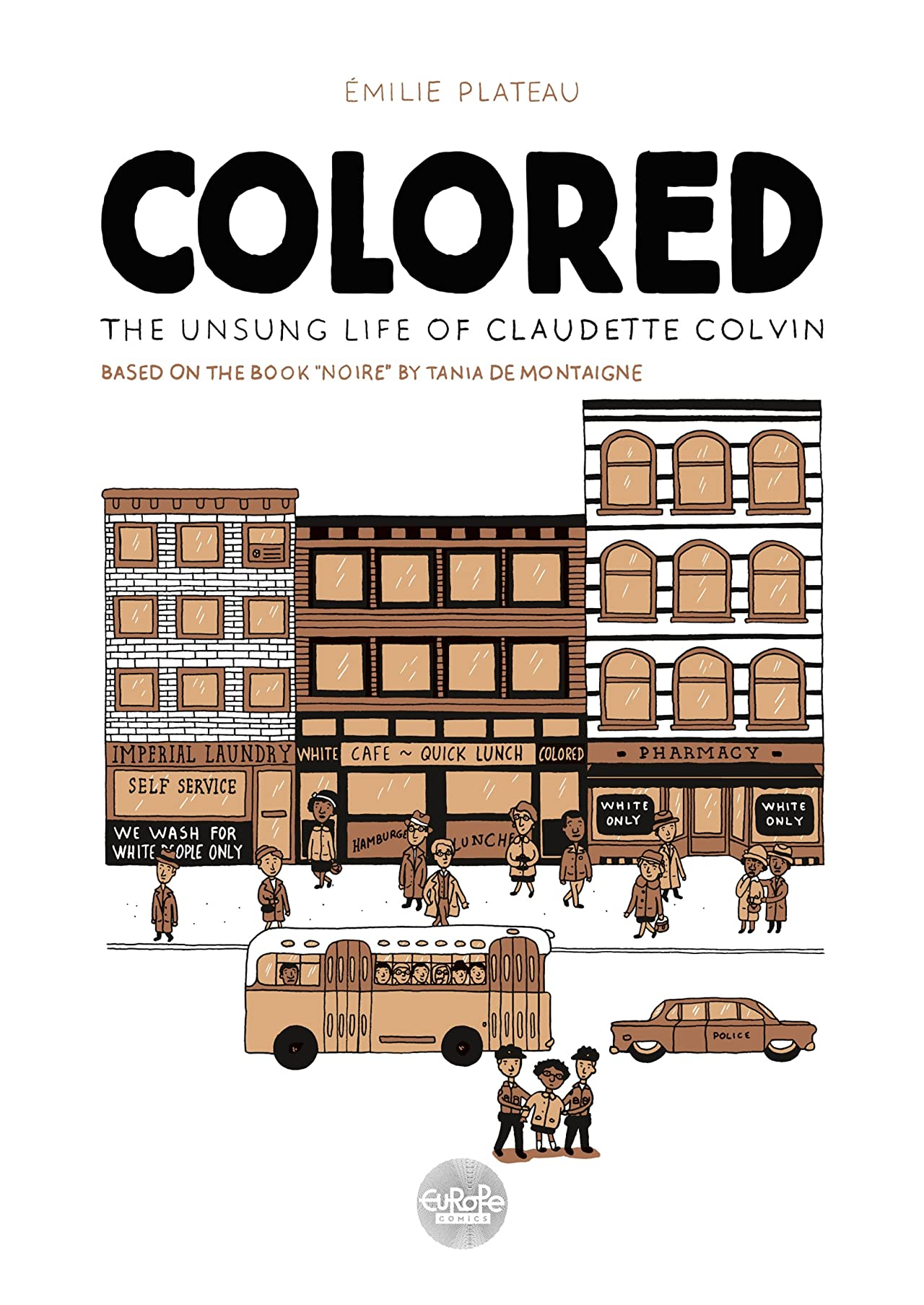 Colored: The Unsung Life of Claudette Colvin