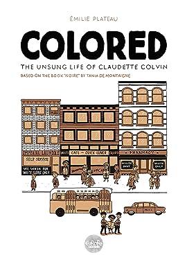 Colored: The Unsung Life of Claudette Colvin