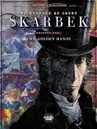 The Revenge of Count Skarbek Vol. 1: Two Golden Hands