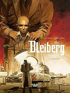 The Bleiberg Project Vol. 3: Patient 302