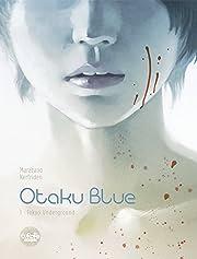Otaku Blue Vol. 1